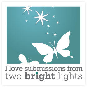 two bright lights submissions