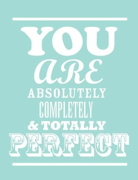 you are perfect poster