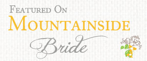 featured on the Mountainside Bride